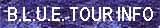 BLUE tour info