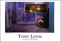 TONY LEVIN:  Road Photos Exhibition